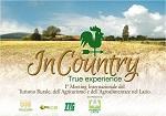 INCOUNTRY MEETING INTERNAZIONALE DEL TURISMO RURALE, DELL'AGRITURISMO E DELL'AGROALIMENTARE DEL LAZIO
