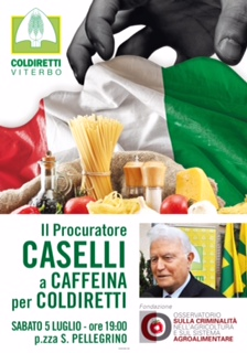 COLDIRETTI VITERBO: IL PROCURATORE CASELLI A CAFFEINA